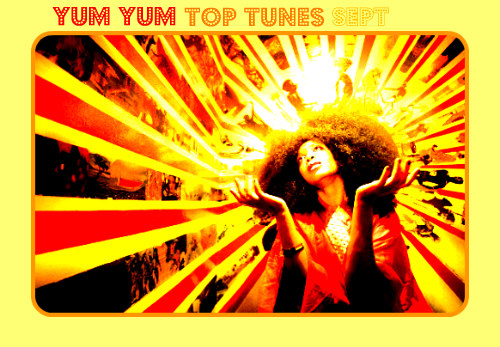 yum yum top tunes sept 2010