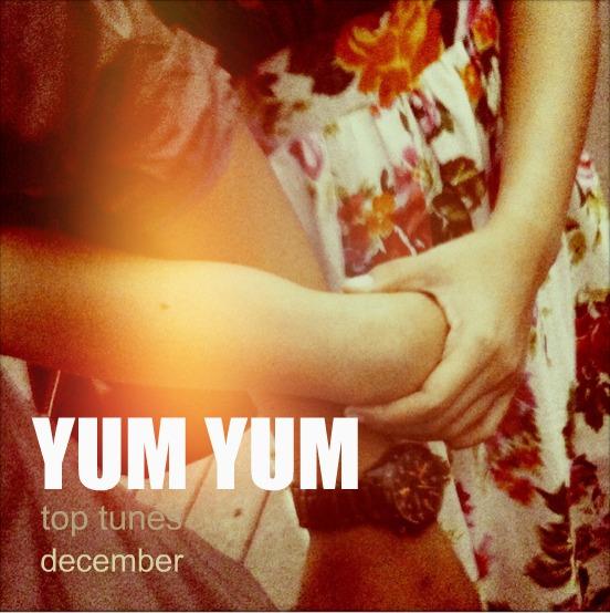 yum yum top tunes december 2010