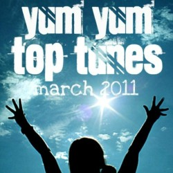 YUM YUM Top Tunes March