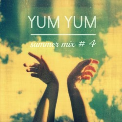 YUM YUM Summer Mix # 4 [hot summer nights cool down] a little bit compiled & mixed by chrome