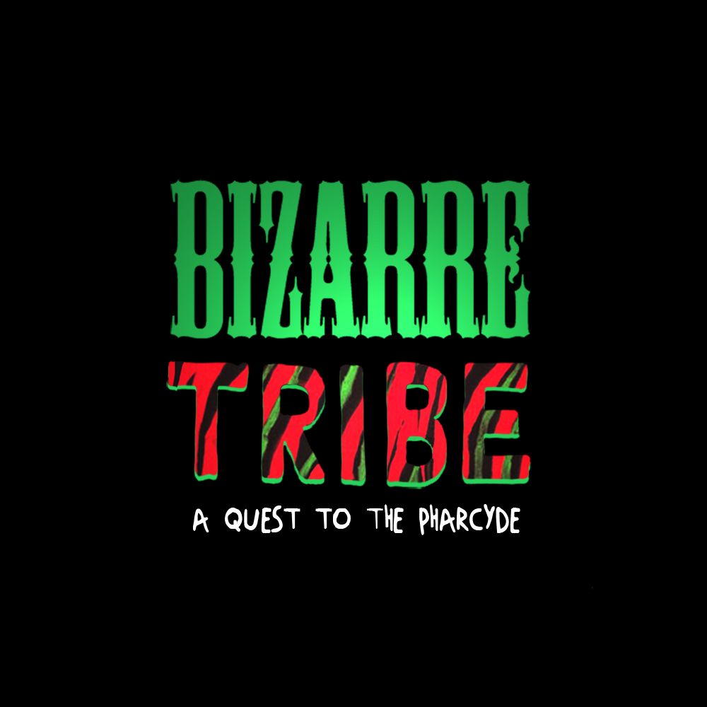 Bizarre Tribe: A Quest to The Pharcyde [Free Album +