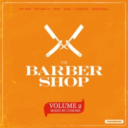 Barber-Shop-Mix-2-mixed-by-Chrome