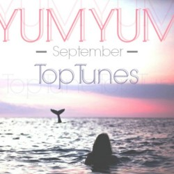 YUM YUM Top Tunes for September
