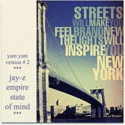 Jay-Z – Empire State of Mind (New Yum Yum Version)